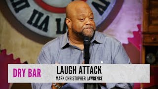 Sometime you need to be careful with your jokes.  Mark Christopher Lawrence