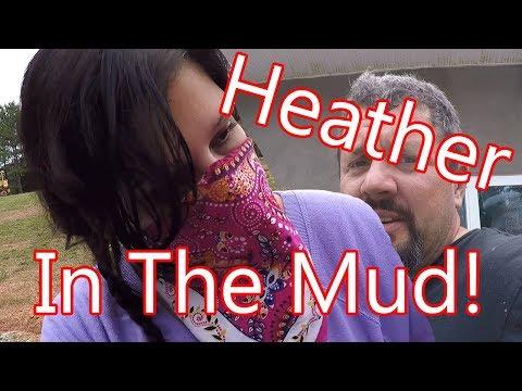 Heather Is  Full Of Mud!