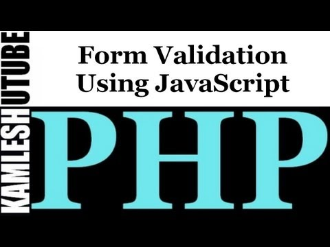 Form Validation Using JavaScript || PHP Web Application Part - 2