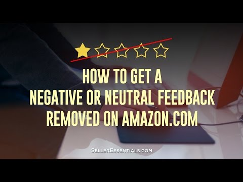 How to Get a Negative or Neutral Feedback Removed on Amazon.com