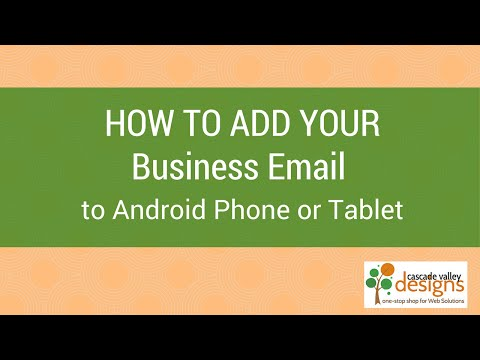 Add a Business or Domain Email to Android Phone or Tablet