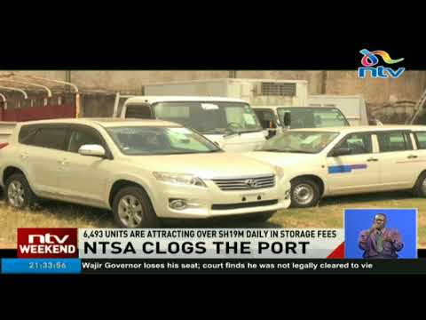 NTSA clogs the port with uncleared cars