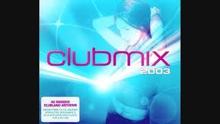Clubmix 2003 - CD2