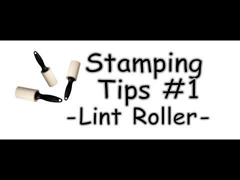 Stamping Tips&Tricks #1 (Lint Roller)