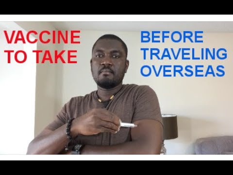 VACCINE TO TAKE BEFORE TRAVELING OVERSEAS