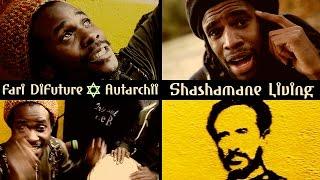Fari DiFuture & Autarchii - Shashamane Living [Official Video 2017]