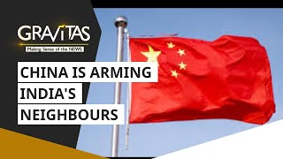 Gravitas: China: The biggest arms exporter to India's neighbours