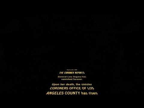 STAR WARS Episode XIII The Coroner's Report