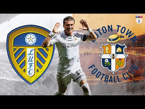 Watch Leeds United v Luton Town LIVE ONLY on LUTV | EFL Championship