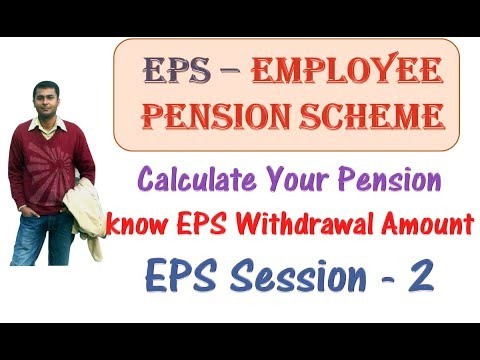 Employee Pension Scheme {EPS} | Calculate Your Pension Amount | EPS Withdrawal | EPS Session - 2