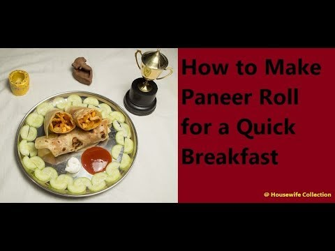 How to Make Paneer Roll