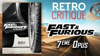 FAST & FURIOUS 7 : RETRO CRITIQUE