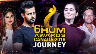 6th Hum Awards Toronto | Complete Journey | 2018 | HD