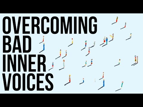 Overcoming Bad Inner Voices