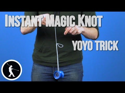 Learn the Instant Magic Knot 1A Yoyo Trick