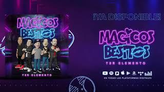Magicos Besitos - (Audio Oficial) - T3R Elemento - DEL Records 2019