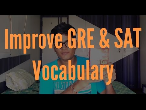How to efficiently improve Vocabulary for GRE & SAT in 3 Weeks