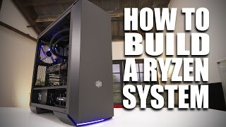 Beginners Guide - How to build Ryzen Gaming PC
