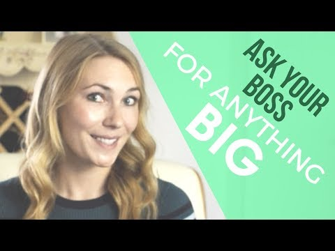 How to Ask Your Boss for Something and Get a Resounding YES - 3 Step Framework