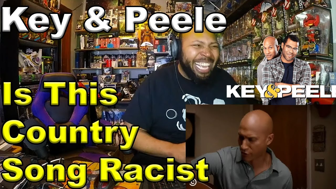 Is This Country Song Racist? - Key & Peele Reaction