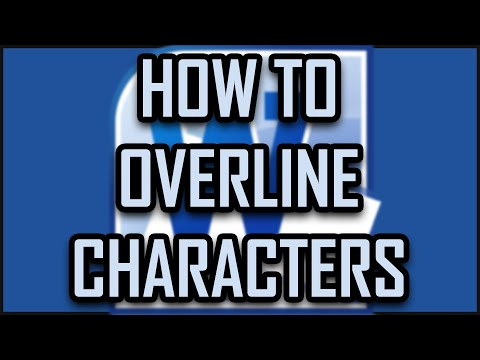 Microsoft Office Word - How to Overline Characters (Letters, Symbols, Text, Numbers, Words)