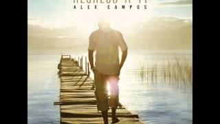Alex Campos - Bendita Mujercita ★Alabanza y Adoracion★ / MUSICA CRISTIANA 2012