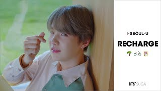 Download [2019 Seoul City TVC] Recharge by BTS' SUGA Video