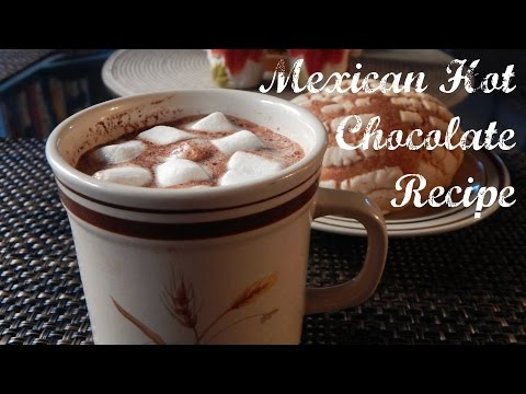 How to Make Mexican Hot Chocolate | Mexican Hot Chocolate Recipe