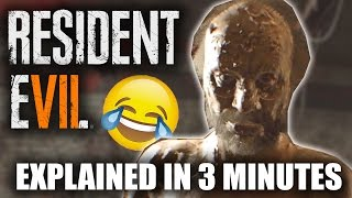 Resident Evil 7 - A Comedy Walkthrough In 3 Minutes