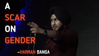 A Scar On Gender - Harman | Kahaaniya - A Storytelling Event By Tape A Tale
