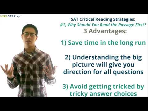 SAT Critical Reading Strategies, Part 1 - Why Reading the Passage First Is Better