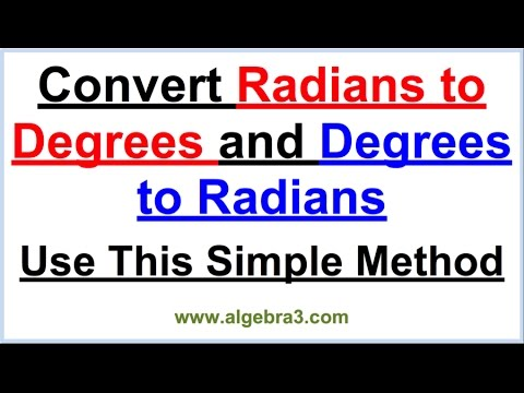How to convert Degrees to Radians and Radians to Degrees Quickly