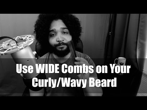 Use WIDE Combs on Your Curly/Wavy Beard — Here's Why