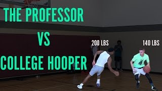 The Professor 1 on 1 Gets Called out by New Orleans College Hooper
