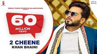 2 CHEENE   KHAN BHAINI   New Punjabi Songs 2020   Official Video   Latest Punjabi song  COIN DIGITAL