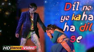 Dil ne yeh KAHA ha dil se Hindi romantic song || Midnight dance hungama
