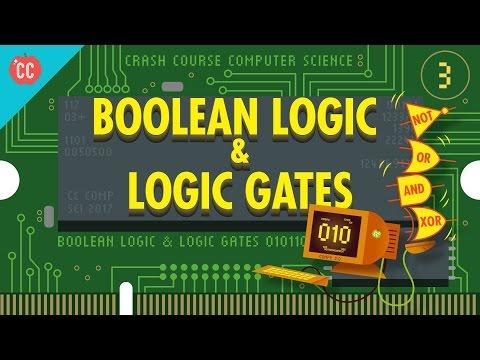 Boolean Logic & Logic Gates: Crash Course Computer Science #3