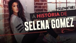 A História de SELENA GOMEZ
