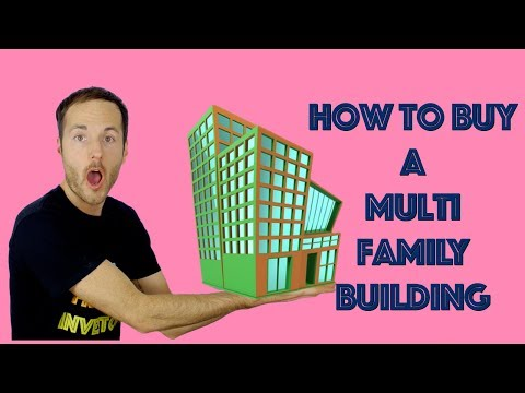 How To Buy A Multi Family Building
