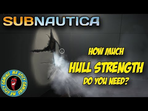 HOW MUCH HULL STRENGTH DO YOU REALLY NEED?  -  Subnautica Tips & Tricks