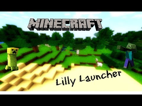 Minecraft: Lily Launcher Build