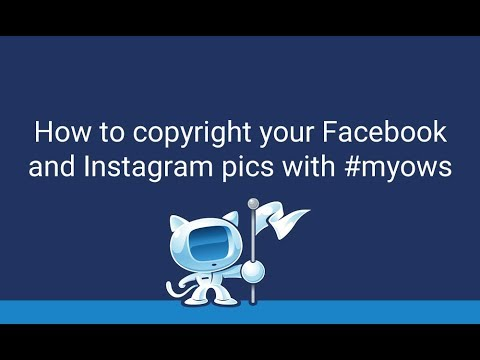 How to copyright your Facebook and Instagram pics with #myows