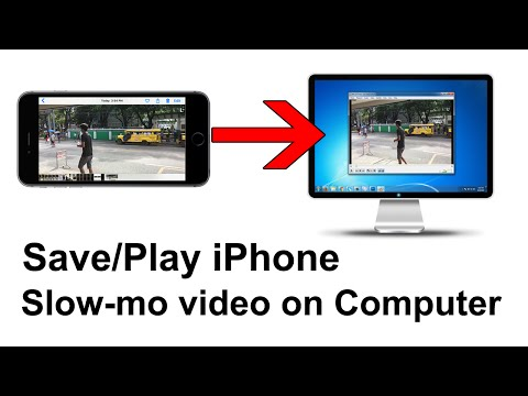 How To Play iPhone Slow Motion Video Clips on Computer