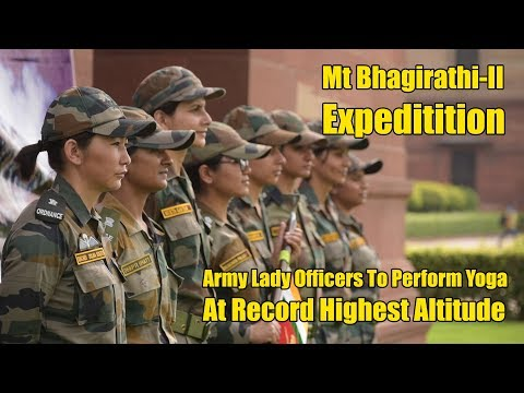 Indian Army Women Officers To Perform Yoga At Highest Altitude On Mt Bhagirathi-II