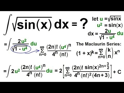 Calculus 2: How Do You Integrate? (85 of 300) Find the Integral of SQRT[sin(x)]dx=?