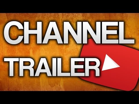 How to make a channel trailer for free!