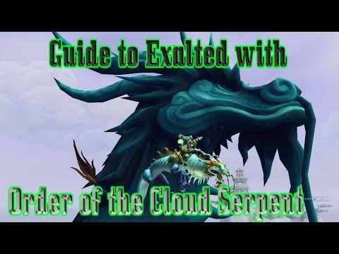 Mount Guide: How to get Exalted with Order of the Cloud Serpent FAST