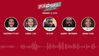 SPEAK FOR YOURSELF Audio Podcast (2.12.19) with Marcellus Wiley, Jason Whitlock | SPEAK FOR YOURSELF