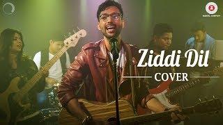 Ziddi Dil Cover   Shashi Suman