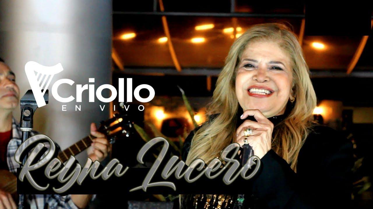 Criollo en Vivo Reyna Lucero